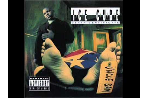 Ice Cube - 1991- Death Certificate-True To The Game - YouTube