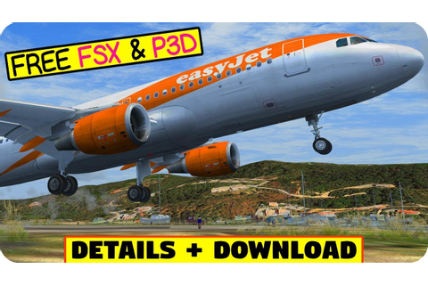 Amazing Freeware Airbus A320 Model + Download FSX + P3D ...