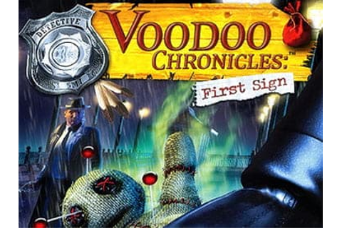 Voodoo Chronicles: The First Sign - Free Download - GameTop