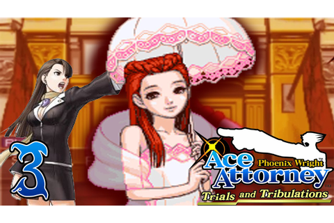 Phoenix Wright: Trials and Tribulations - Capitulo 3: La ...