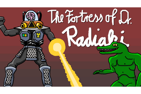 The Fortress of Dr. Radiaki - YouTube