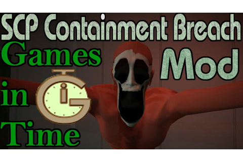 SCP Containment Breach: Games in Time Fun Mod - YouTube