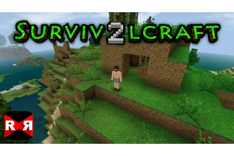Survivalcraft 2 - Survival of the Fittest - Gameplay Part ...