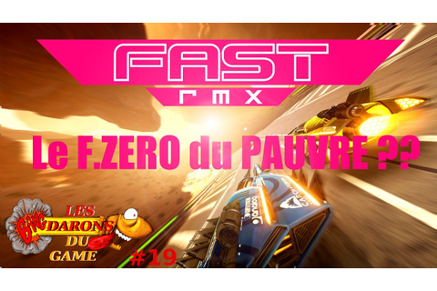 FAST RMX fr-SWITCH-LES DARONS DU GAME#19 - YouTube