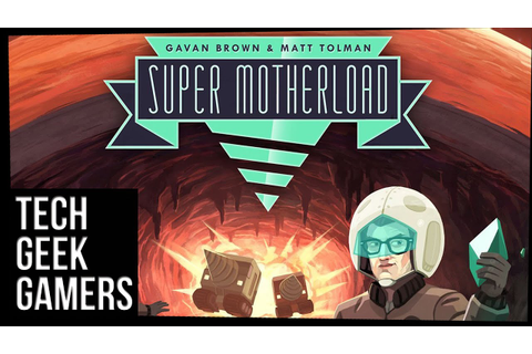 Let's Play SUPER Motherload The Board Game - Board Game ...