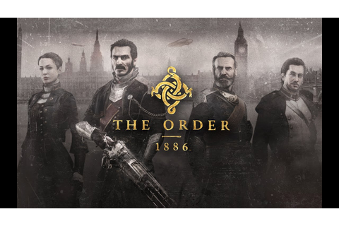 The Order 1886 - Game Movie - YouTube