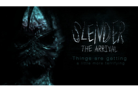 Now on Steam news - Slender: The Arrival - Mod DB
