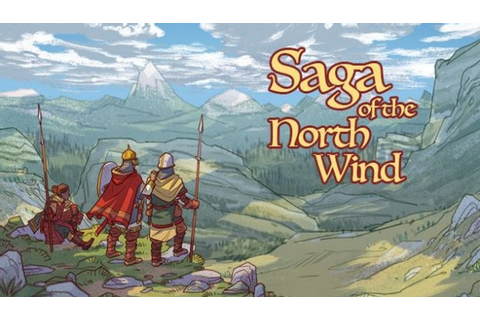 Saga of the North Wind Game Free Download - IGG Games