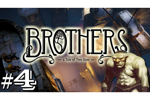 Brothers: A Tale of Two Sons - Troll Trap Tussle - PART 4 ...