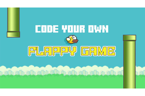 Code your own Flappy Game - YouTube