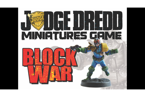 Judge Dredd Miniatures Game: Block War by Matthew Sprange ...