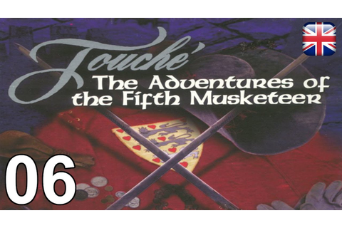 Touché: The Adventures of the Fifth Musketeer - [06 ...