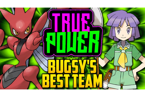 WHAT IS BUGSY'S BEST POSSIBLE TEAM!? Gym Leader Bugsy's ...