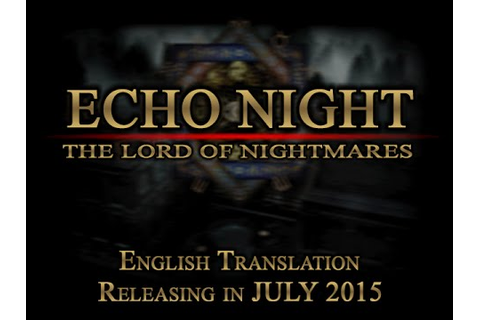 Echo Night 2: The Lord of Nightmares / Pre-release trailer ...