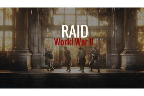 "RAID World War II Trailer Review ""I Love This Game!"" - YouTube"