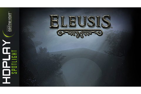 Eleusis - Gameplay PC | HD - YouTube