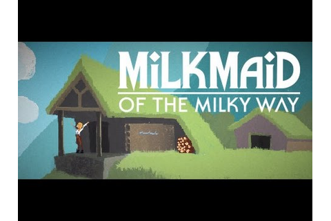 Milkmaid of the Milky Way - point-and-tap adventure IOS ...
