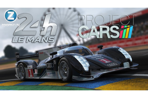 Project CARS - Le Mans 24 Hour 2015 Gameplay [PC] (Build ...