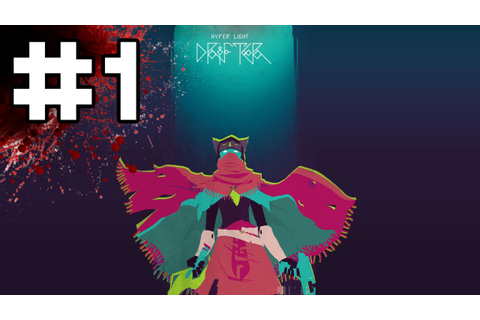 Hyper Light Drifter - Part 1 - Lost (Let's Play Hyper ...