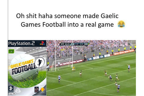 Someone made Gaelic Games Football into a real game ...