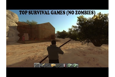 Top 10 Survival Games 2016 (No Zombies) - YouTube