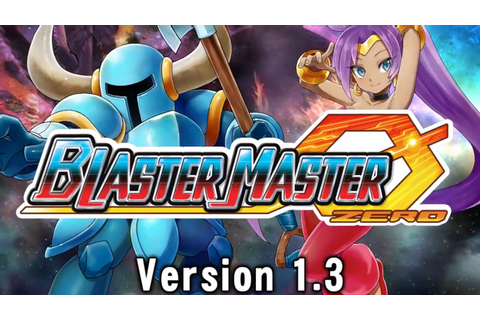 Blaster Master Zero - Official Version 1.3 Update Trailer ...