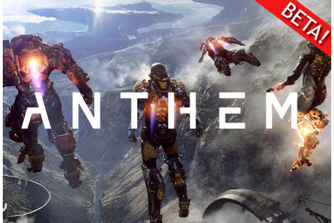 Anthem Game Beta CONFIRMED: EA's Destiny rival release ...