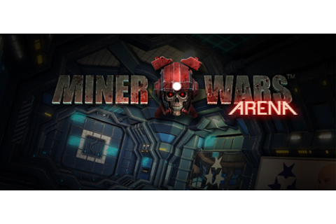 Miner Wars Arena on Steam