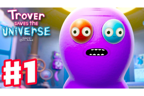 Trover Saves the Universe - Gameplay Walkthrough Part 1 ...