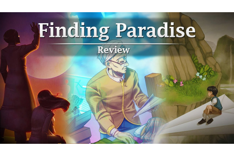 Should You Buy Finding Paradise? - Thoughts/Review - YouTube