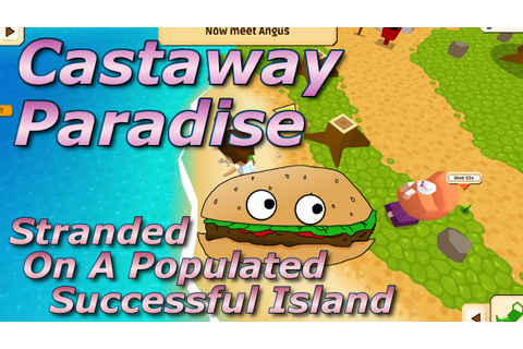 Lets Try Games - CASTAWAY PARADISE - Stranded On A ...