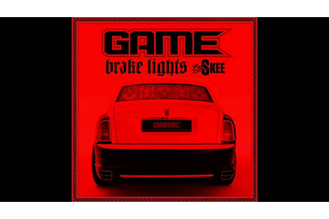 "Game ""Street Riders"" (Brake Lights Mixtape) - YouTube"