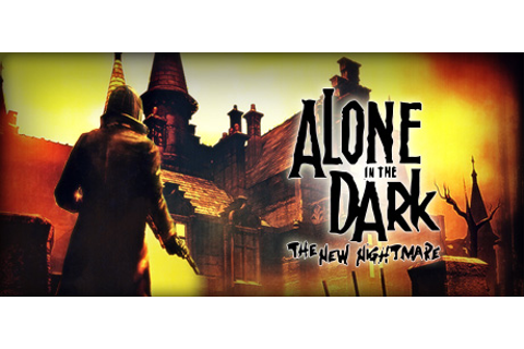 Alone in the Dark: The New Nightmare on Steam