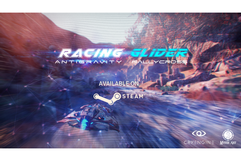 Racing Glider available on Steam news - Mod DB
