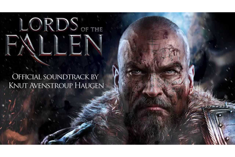 Lords of the Fallen OST - Main Theme - YouTube