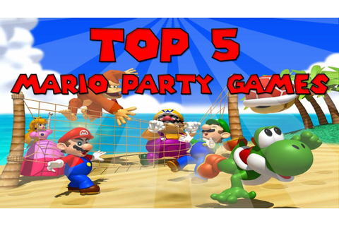 Top 5 Mario Party Games! - YouTube