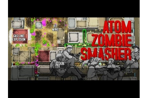 Atom Zombie Smasher - Gameplay [CZ] - YouTube