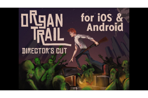 Organ Trail: Director's Cut by The Men Who Wear Many Hats ...