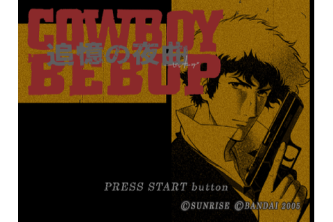 Chokocat's Anime Video Games: 2044 - Cowboy Bebop (Sony ...