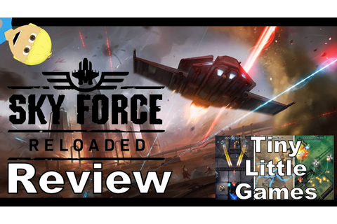 Sky Force Reloaded Android iOS Game Review - YouTube