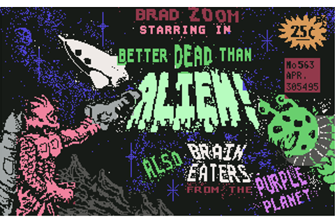Download Better Dead Than Alien! - My Abandonware