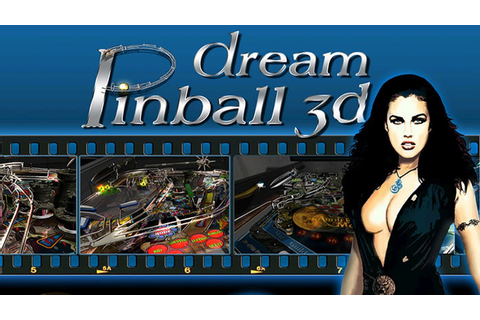Dream Pinball 3D Gameplay - YouTube
