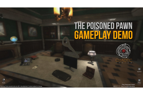 The Poisoned Pawn - Demo (4K) - YouTube