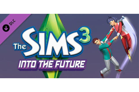 The Sims 3 - Into the Future on Steam