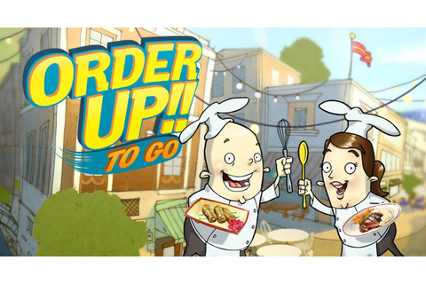 Order Up!! To Go - Android Apps on Google Play