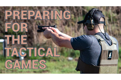 How to Prepare For The Tactical Games - YouTube