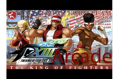 The King Of Fighters XIII Arcade - Fatal Fury Team - YouTube