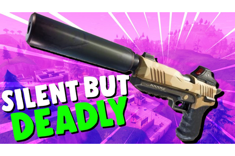 SILENT But DEADLY! - Fortnite Sneaky Silencers! - Fortnite ...
