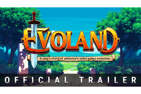 Evoland Trailer - YouTube