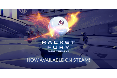 Racket Fury: Table Tennis VR on Steam